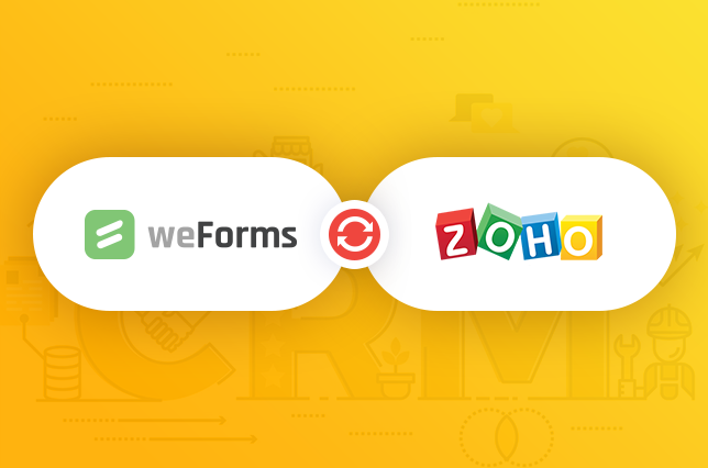 weForms provides a Zoho and WordPress integration for your contact forms
