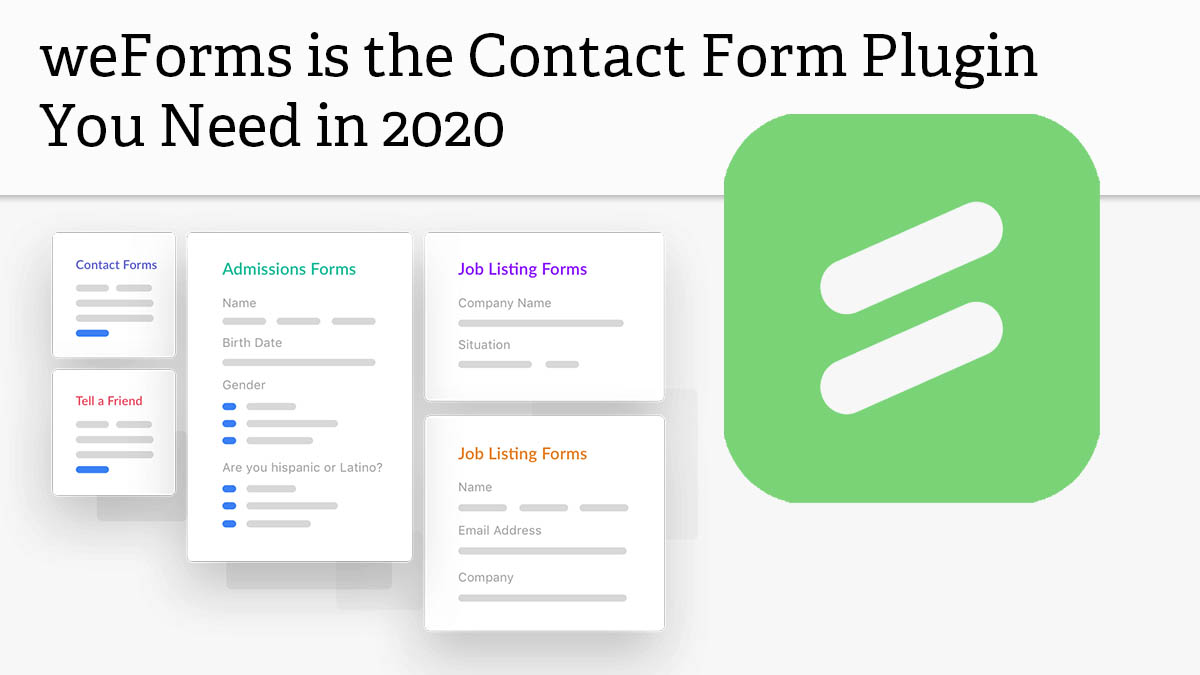 The best WordPress contact form plugin - weForms
